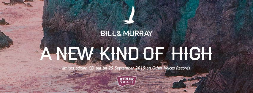 Bill and Murray A New Kind of High